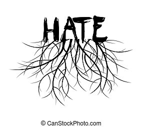 Hate and Roots. Vector Illustration.