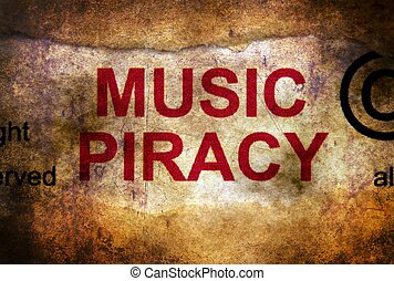 Music piracy grunge concept