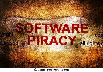 Software piracy grunge concept