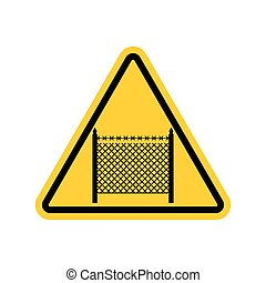 Warning sign symbol with barbed wire fence. Note border on...