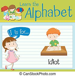 Flashcard letter I is for idiot