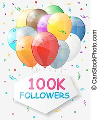 Milestone 100000 Followers. Background with balloons. Vector...