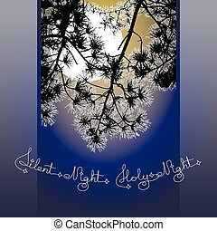 Handwritten text Silent Holy Night, moon and pine branch.