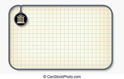 Text box for fill your text with graph paper and bank icon