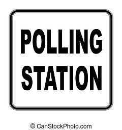 Square Polling Station Sign - A polling station sign over a...