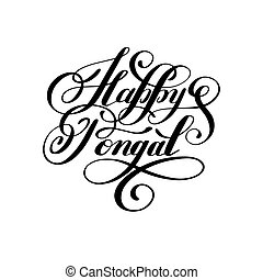 happy pongal handwritten ink lettering inscription to...