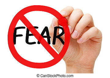 Fear Prohibition Sign Concept - Hand drawing Fear...