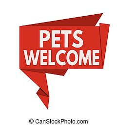 Pets welcome origami speech bubble on white background,...