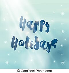 Snowflakes decorated beautiful Happy Holidays Background