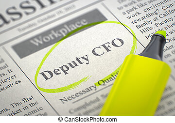 We're Hiring Deputy CFO. 3D. - Newspaper with Job Vacancy...