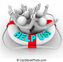 Help Us - People in Life Preserver - Many people in a white...