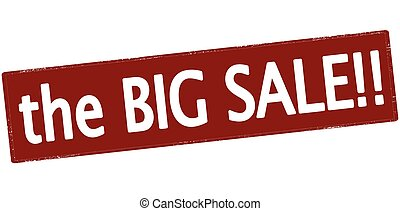 The big sale - Rubber stamp with text the big sale inside,...