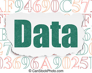 Data concept: Data on Torn Paper background - Data concept:...