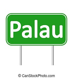 Palau road sign. - Palau road sign isolated on white...