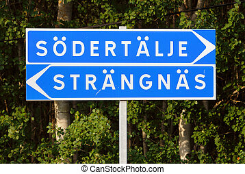 Sodertalje and Strangnas - Signpost with direction to the...