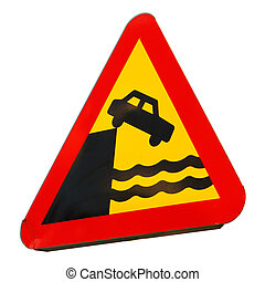 Quayside or ferry berth - Road warning sign for quayside or...