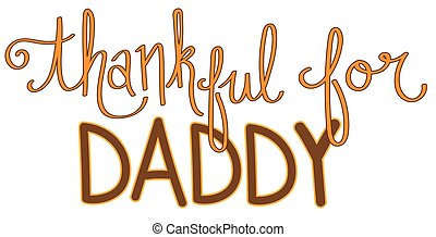 Thankful for Daddy - Thankfulf for Daddy