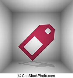 Price tag sign. Bordo icon with shadow in the room.