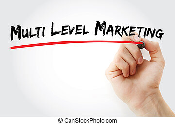 Hand writing Multi level marketing with marker, concept...