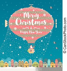 Christmas vector greeting illustration. Hot air balloon with Santa Claus flight over the winter old town