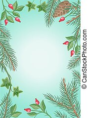 Winter Frame with Rose Hips, Pine Branches, Ivy - Winter...