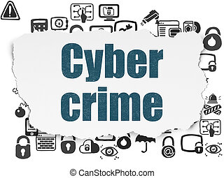 Protection concept: Cyber Crime on Torn Paper background -...