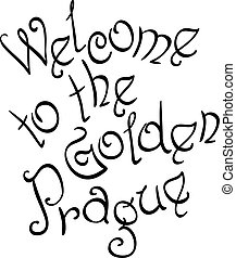 Welcome to the Golden Prague inscription