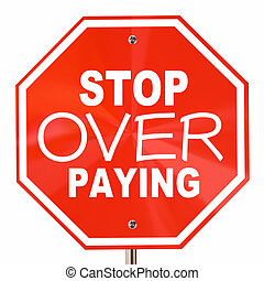 Stop Over Paying Sign Prices Too High Shop Around 3d...