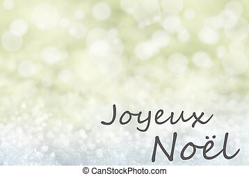 Golden Bokeh Background, Snow, Joyeux Noel Means Merry...