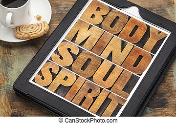 body, mind, soul and spirit on tablet