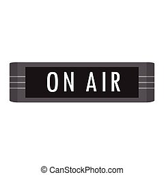 On air sign - Vector illustration ON AIR message studio...