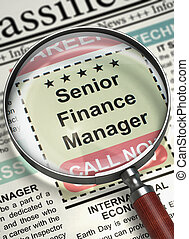 We are Hiring Senior Finance Manager. 3D. - Newspaper with...