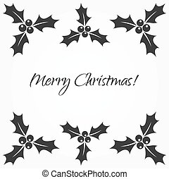 Holly berries frame - Holly berries black frame. Vector...