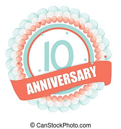 Cute Template 10 Years Anniversary with Balloons and Ribbon...