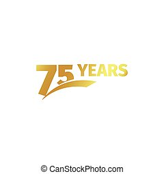 Isolated abstract golden 75th anniversary logo on white...