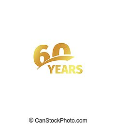 Isolated abstract golden 60th anniversary logo on white...