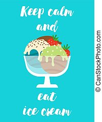 Ice cream and qoute positive poster - Positive poster with...