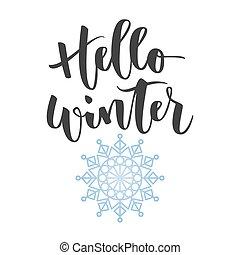 Hello winter hand written inscription - Hello winter black...