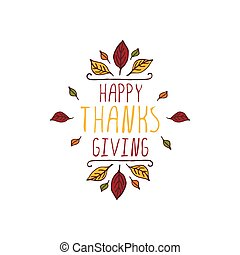 Thanksgiving label with text on white background - Handdrawn...