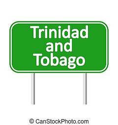 Trinidad and Tobago road sign. - Trinidad and Tobago road...