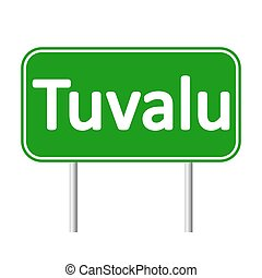 Tuvalu road sign. - Tuvalu road sign isolated on white...