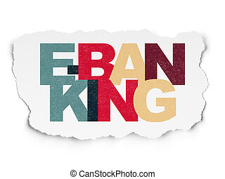 Currency concept: E-Banking on Torn Paper background -...