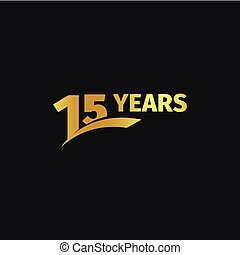 Isolated abstract golden 15th anniversary logo on black background. 15 number logotype. Fifteen years jubilee celebration icon. Fifteenth birthday emblem. Vector illustration.