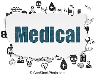 Medicine concept: Medical on Torn Paper background