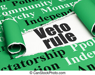 Political concept: black text Veto Rule under the piece of...