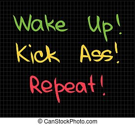 wake up kick ass - The words of motivation and success for...