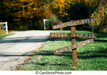 Happily Ever After - Wedding sign says happily ever after...