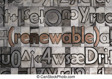 Renewable created with movable type printing