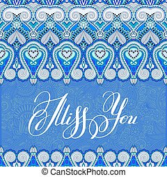 miss you inscription hand lettering on luxury floral paisley...