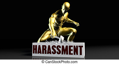 Harassment - Eliminating Stopping or Reducing Harassment as...